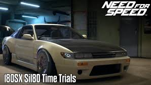 nissan sileighty need for speed 2015 nissan 180sx sil80 time trials youtube
