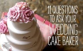 wedding cake questions 11 questions to ask your wedding cake baker sweetalk