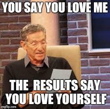 You Love Me Meme - maury lie detector meme imgflip