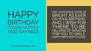 cousin birthday card happy birthday cousin quotes and sayings greeting card poet