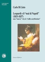 libreria lieto napoli leopardi e il mal di napoli 1833 1837 carlo di lieto
