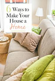 How To Make A House Cozy Download Making A House A Home Zijiapin