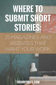 best 25 creative writing jobs ideas on pinterest story writing here s where to get your short stories published and most of these outlets pay