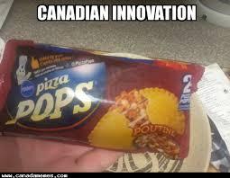 Pizza Meme - poutine pizza pops canada memes