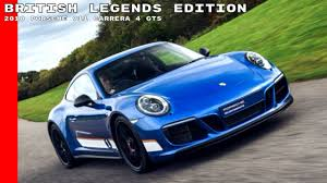 2018 4 door porsche 2018 porsche 911 carrera 4 gts british legends edition youtube