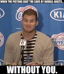 Cavs Memes - nba memes griffin seeing the pistons beat the cavs facebook