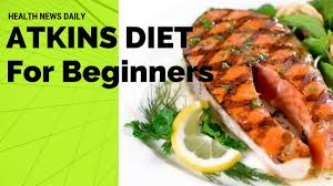 news atkins diet for beginners celebrity diet youtube