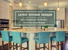 Designing Small Kitchens Best 25 Latest Kitchen Designs Ideas On Pinterest Industrial