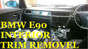 Bmw M3 Interior Trim Bmw E90 Interior Trim Removal Youtube