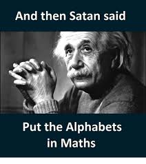 Maths Memes - 25 best memes about put the alphabet in math put the