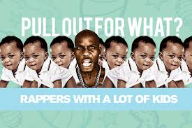 pull out for what rappers with a lot of
