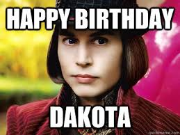 Funny Willy Wonka Memes - happy birthday dakota johnny depp as willy wonka quickmeme