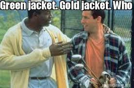Gold Memes - meme creator green jack gold jacket who gives a shit meme