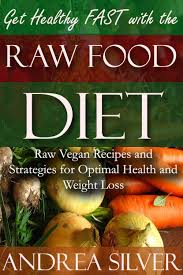 buy raw food diet book secrets to healthy living plus quick u0026amp