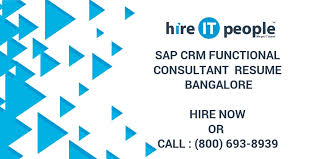 Sap Crm Functional Consultant Resume Sample by Sap Crm Functional Consultant Resume Bangalore Hire It People