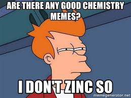 Chemistry Meme - 20 funny memes for all those chemistry nerds love brainy quote