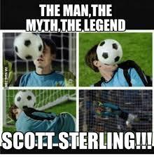 Sterling Meme - the manthe mnththe legend scott sterling sterling meme on me me