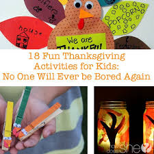 18 thanksgiving activities for to prevent boredom