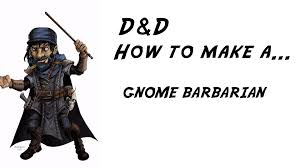 how to make a barbarian in d u0026d 5th edition youtube