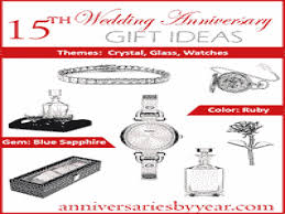 15th anniversary gifts fifteenth anniversary 15th wedding anniversary gift ideas 15