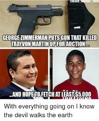 Zimmerman Memes - meric today america today george zimmerman puts gun that killed