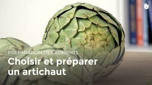 comment cuisiner artichaut choisir et préparer un artichaut cuisiner des légumes