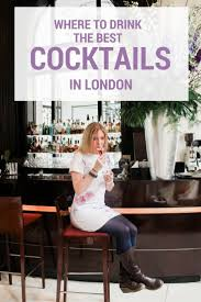 best 25 cocktails london ideas on pinterest ireland food life