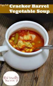 cracker barrel hours on thanksgiving copycat cracker barrel u0027s vegetable soup