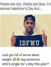 V Day Memes - 25 best memes about dead weight dead weight memes