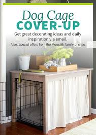 dog crate dog crate cover puppies pinterest crate better home and garden dog crate cover up simple to build but seems