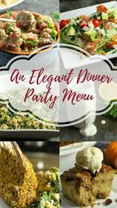 elegant dinner party menu ideas elegant dinner party menu a dish of daily life