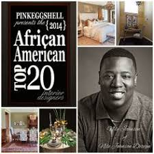 Top 20 Interior Designers by African American Top 20 Interior Designers Celebration And