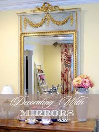 country style mirrors home decor 179 best decorating with mirrors images on pinterest mirrors home