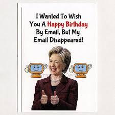 hillary clinton funny birthday card email gift idea husband