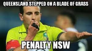 State Of Origin Memes - state of origin 2016 refs best on ground for nsw sunshine coast daily