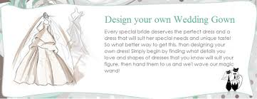 design your wedding dress wedding dresses wedding ideas and