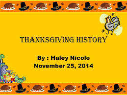 thanksgiving history by november 25 ppt