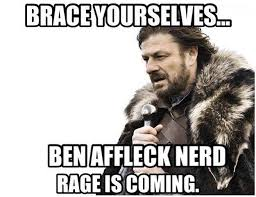 Ben Affleck Meme - 20 of the best reactions memes to ben affleck as batman