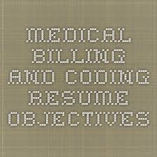 Medical Billing Job Description For Resume by The 54 Best Images About Medical Billing On Pinterest Code For