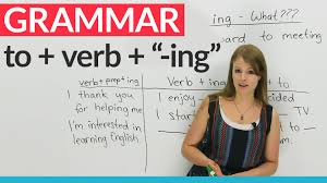 verb pattern of like english grammar how to use to before an ing verb youtube