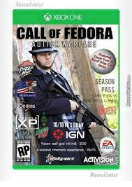 Fedora Meme - meme center xbox one call of fedora utism warfare season pass only