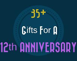 12th anniversary gift ideas 35 12th wedding anniversary gift ideas for him