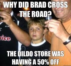 Brad Meme - big bad brad memes quickmeme