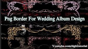 Wedding Album Covers Free Download Png Border For Wedding Album Design U0026 Facebook