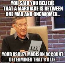 Traditional Marriage Meme - the internet has very little sympathy for ashley madison users