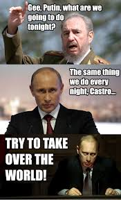 Putin Memes - castro and the put vladimir putin know your meme