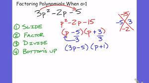 factoring polynomials using slide divide bottom u0027s up youtube