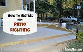 Lighting For Patios Installing In Patio Lighting More Patio Progress
