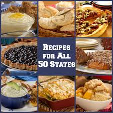 50 american food recipes for each state mrfood com