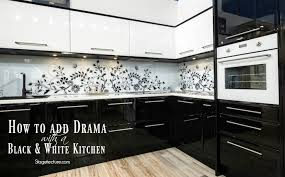 black and white tile kitchen ideas how to add drama with a black and white kitchen